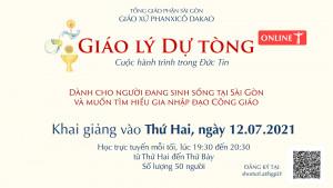 [HCM] Khai giảng Lớp Giáo lý Dự Tòng Online Giáo Xứ Phanxicô Dakao Tháng 7