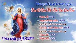 Lịch Phụng vụ Thánh lễ trực tuyến tại TGP Hà Nội ngày Đại Lễ Đức Mẹ Hồn Xác Lên Trời