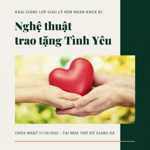 [Hà Nội] Khai giảng Lớp Giáo lý Hôn nhân & Dự tòng Khoá XI Tại Giáo Xứ Giang Xá Tháng 10